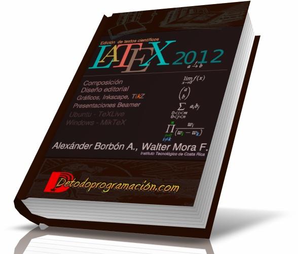 Latex 2012 Edicion de textos cientificos Español
