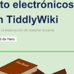 TiddlyWiki, para crear libros educativos